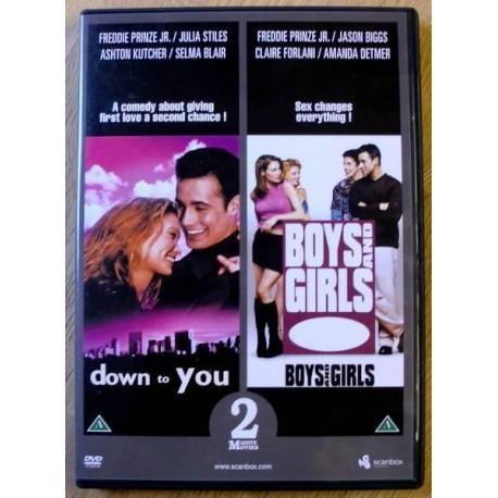 2 x DVD: Down to You og Boys and Girls (DVD)