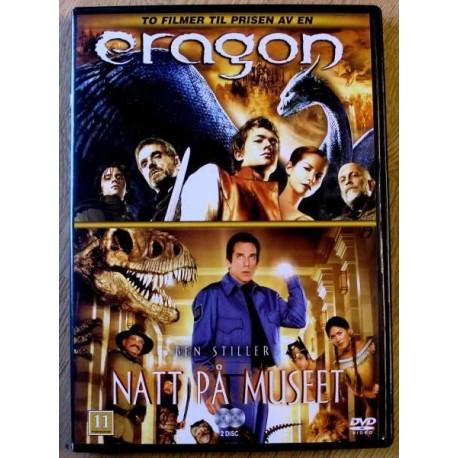 2 x film: Eragon og Natt på museet (DVD)