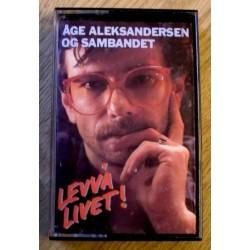 Åge Aleksandersen og Sambandet: Levvå Livet! (kassett)