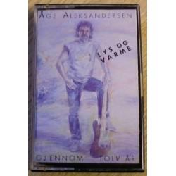 Åge Aleksandersen: Lys og varme gjennom tolv år (kassett)