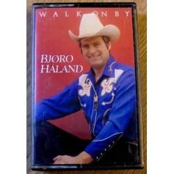 Bjøro Håland: Walk On By (kassett)