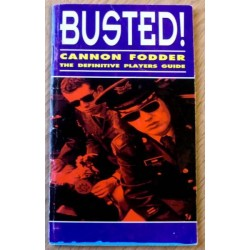 Busted! Cannon Fodder - The Definitive Players Guide