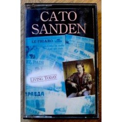 Cato Sanden: Living Today (kassett)