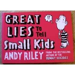 Great lies to tell small kids og Loads more lies to tell small kids av Andy Riley