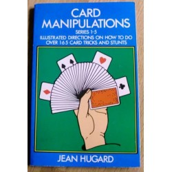 Card Manipulations: Series 1-5 - Illustrated directions