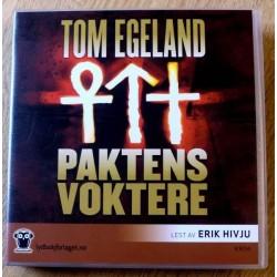 Tom Egeland: Paktens voktere (lydbok)