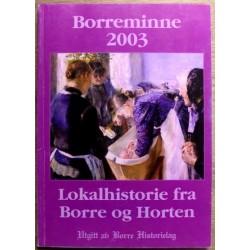 Borreminne 2003: Lokalhistorie fra Borre og Horten