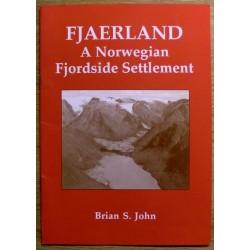 Brian S. John: Fjaerland - A Norwegian Fjordside Settlement