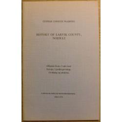 Gunnar Christie Wasberg: History of Larvik County