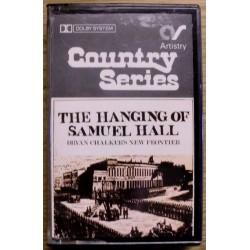 Bryan Chalker's New Frontier: The Hanging of Samuel Hall