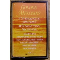 Golden Melodies: Unvergessene Melodien - weltberühmte Orchester