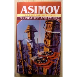 Isaac Asimov: Foundation and Empire