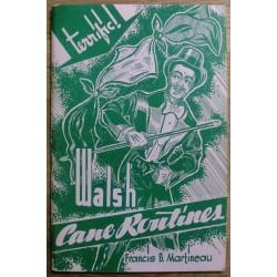Harold Rice: Francis B. Martineau's Walsh Cane Routines