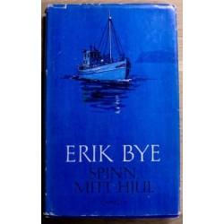 Erik Bye: Spinn mitt hjul