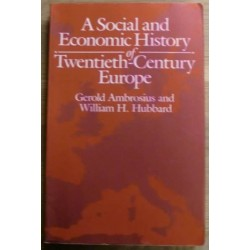 A Social and Economic History of Twentieth-Century Europe