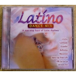 Latino Dance Mix: A Non Stop Feast Of Latin Rhytms