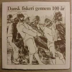Dansk fiskeri gennem 100 år