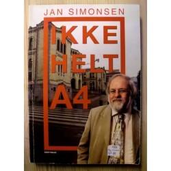 Jan Simonsen: Ikke helt A4
