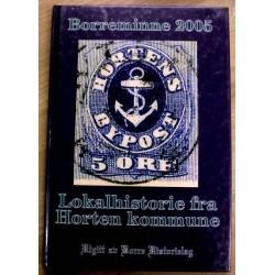 Borreminne 2005: Lokalhistorie fra Borre og Horten