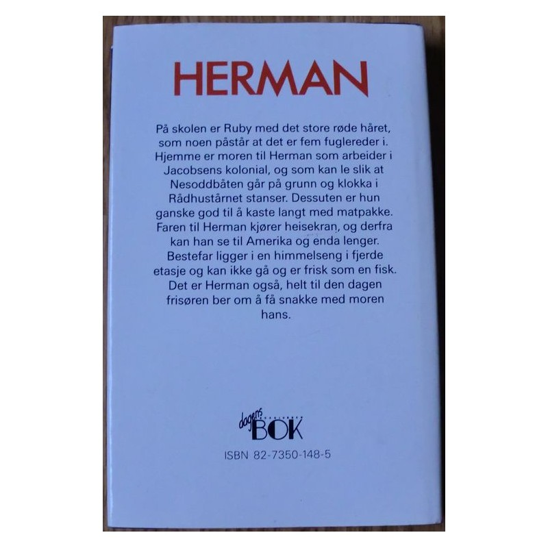 herman by lars saabye christensen essay Lars saabye christensen, is a norwegian/danish author saabye christensen was raised in the skillebekk neighbourhood of oslo, but lived for many years in sor.
