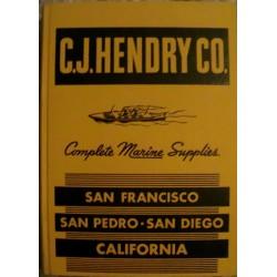 C. J. Hendry Co.: Complete Marine Supplies - California (1945)