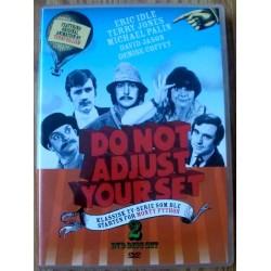 Do Not Adjust Your Set
