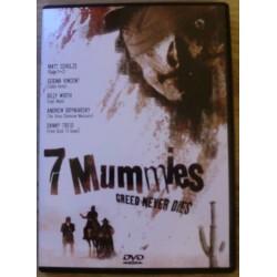 7 Mummies: Greed Never Dies