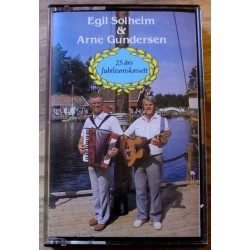 Egil Solheim & Arne Gundsersen: 25 års jubileumskassett