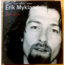 Håvard Rem: Erik Mykland - Oppvekst, livsstil, EM 2000, spillestil