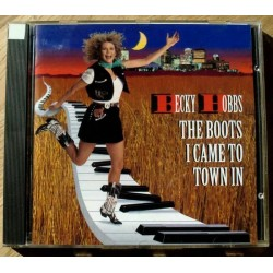 Becky Hobbs: The Boots I Came To Town In