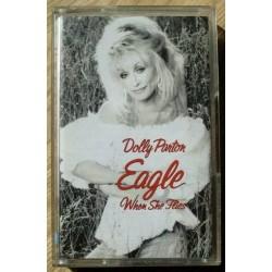 Dolly Parton: Eagle - When She Flies