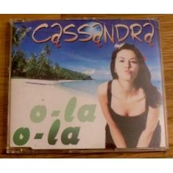Cassandra: O-la O-la