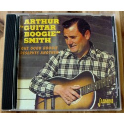 "Arthur ""Guitar Boogie"" Smith: One Good Boogie Deserves Another"