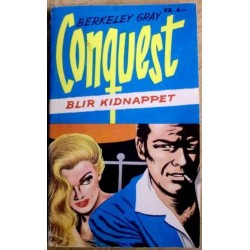 Conquest: Nr. 46 - Blir kidnappet
