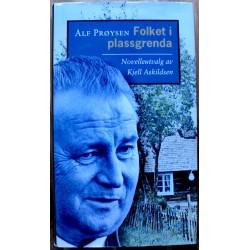 Alf Prøysen: Folket i plassgrenda - Novelleutvalg av Kjell Askildsen