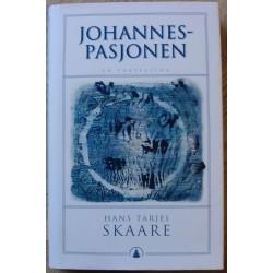 Hans Tarjei Skaare: Johannespasjonen - En fortelling