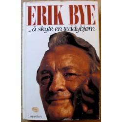 Erik Bye: ... å skyte en teddybjørn