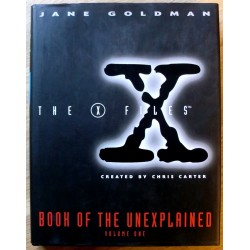 The X Files: Book of the Unexplained: Volume One