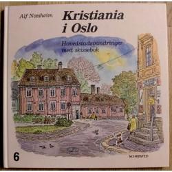 Kristiania i Oslo: Hovedstadsvandringer med skissebok - Bind 6