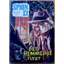 Spion 13: 1973 - Nr. 3 - Det hemmelige flyet