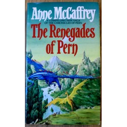 Anne McCaffrey: The Renegades of Pern
