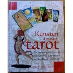 Kunsten å mestre Tarot - En personlig veiviser
