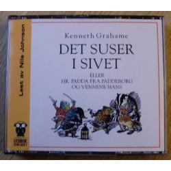 Det suser i sivet av Kenneth Grahame (Lydbok) (CD)