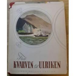 Fra Kvarven til Ulriken - Lokalhistorie fra Bergen