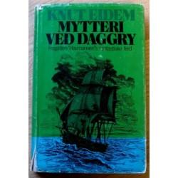 Mytteri ved daggry - Fregatten Havmannens fantastiske ferd