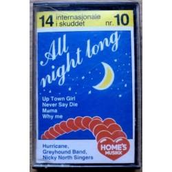 14 internasjonale i skuddet: Nr. 10 - All night long (kassett)